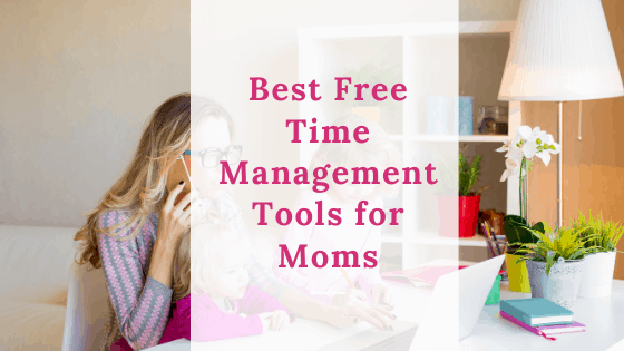 time management tools for moms