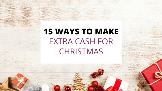 ways to make extra cash for christmas