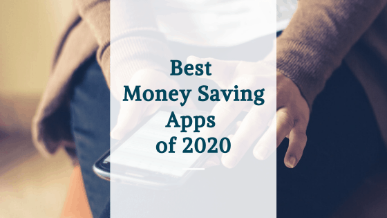 best money saving apps of 2020