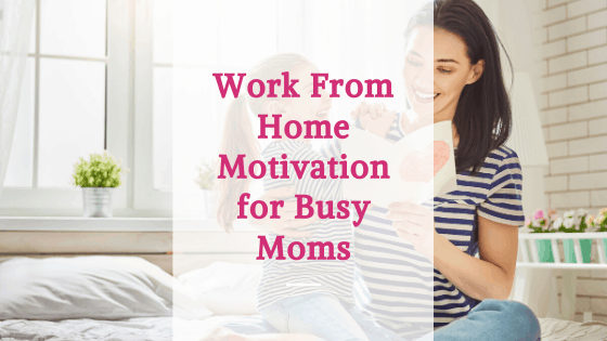 work from home motivation