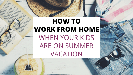 work from home summer vacation