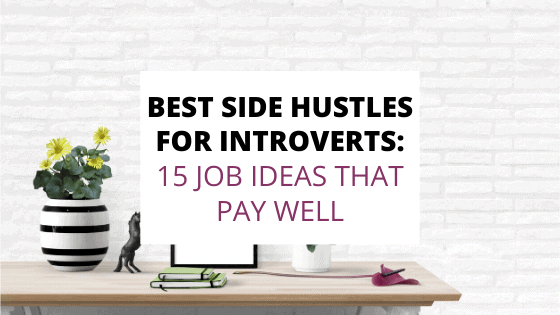 best side hustles for introverts