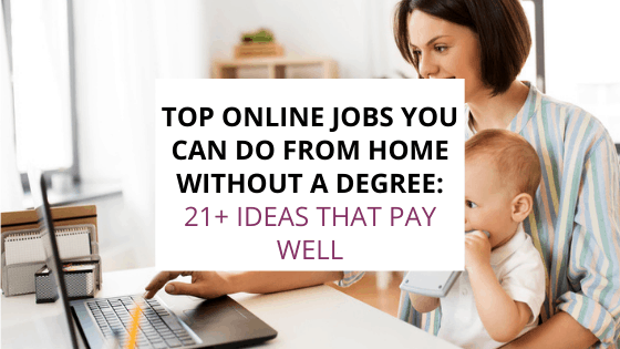 online jobs you can do from home without a degree