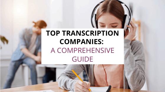 top transcription companies